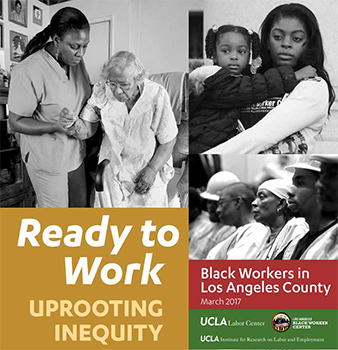 UCLA report cover for Uprooting Inequity: Black Workers in Los Angeles County