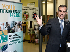 LA Mayor Eric Garcetti at the City of Los Angeles Workforce Strategy Center opening