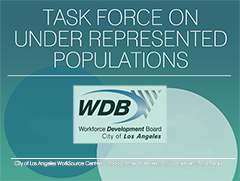 New WDB Task Force for Under Represented Populations in Los Angeles